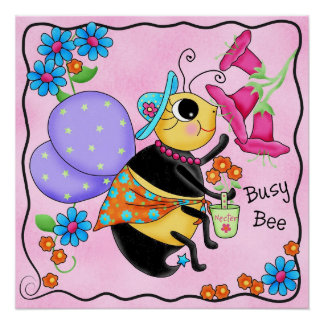 Busy Bee Dressed Whimsy Honey Bee Pink Custom Perfect Poster