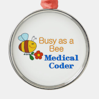 Busy Bee Medical Coder Metal Ornament