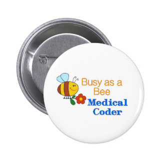 Busy Bee Medical Coder Pinback Button