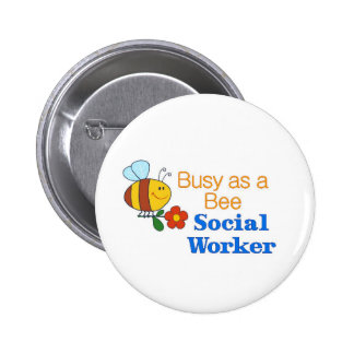 Busy Bee Social Worker Button