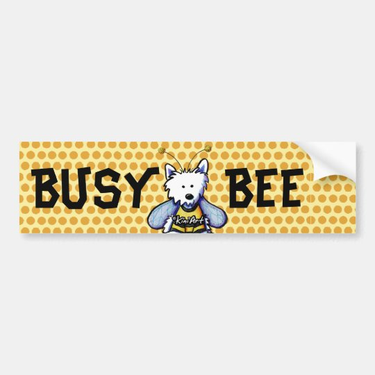 Busy Bee Westie Bumper Sticker