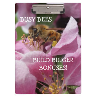 Busy Bees Build Bigger Bonuses Pink Flowers Clipboard