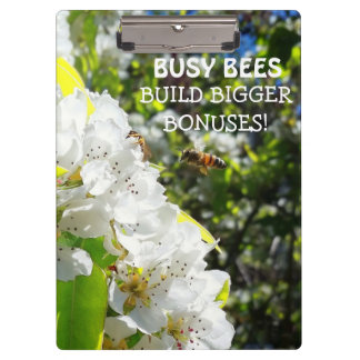 Busy Bees Build Bigger Bonuses White Flowers Clipboard