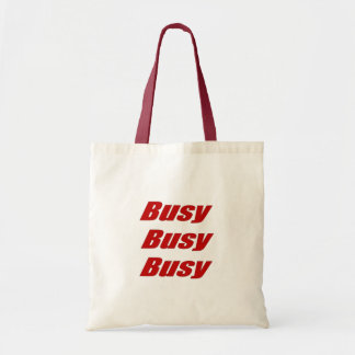 Busy Busy Busy  red Humorous Text Tote Bag