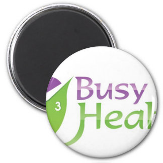 Busy But Healthy 2 Inch Round Magnet