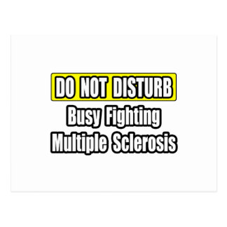 Busy Fighting Multiple Sclerosis Post Cards