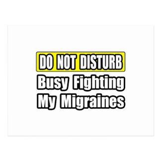 Busy Fighting My Migraines Postcard