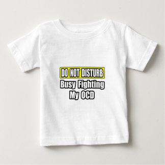 Busy Fighting My OCD T Shirt