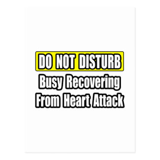 Busy Recovering From Heart Attack Post Cards