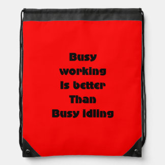 Busy working drawstring bags