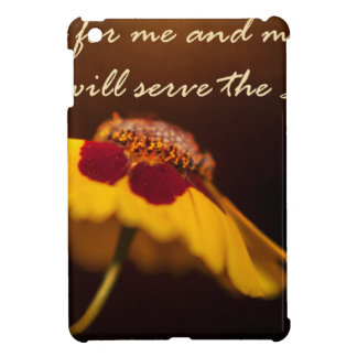 But as for me and my house, we will serve the Lord iPad Mini Covers