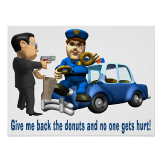 But Cops Love Donuts Poster