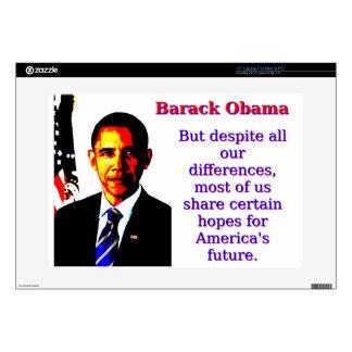 "But Despite All Our Differences - Barack Obama 15"" Laptop Skins"