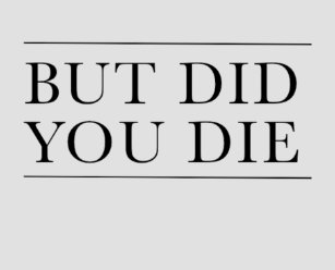 08d143960 But Did You Die Workout Tank Top