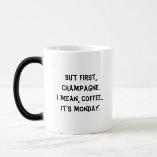 """But First..."" - Black/White Morphing Mug"