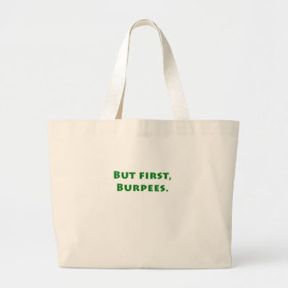 But First Burpees Canvas Bags