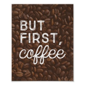 But First, Coffee | Art Print