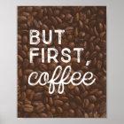 But First, Coffee | Art Print