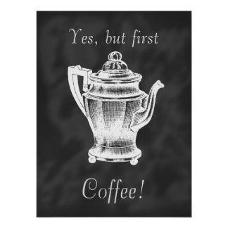 But first Coffee! chalkboard poster