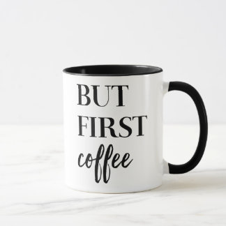 But first coffee Classic White Coffee Mug