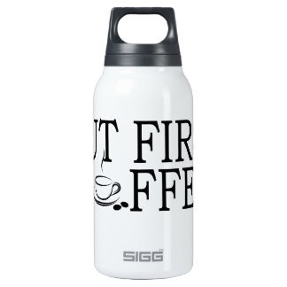 But First Coffee Coffe Lover T-Shirt '.png Thermos Bottle