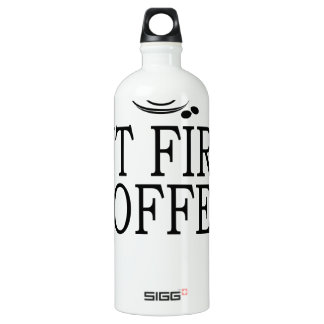 But First Coffee Coffe Lover T-Shirt.png Water Bottle