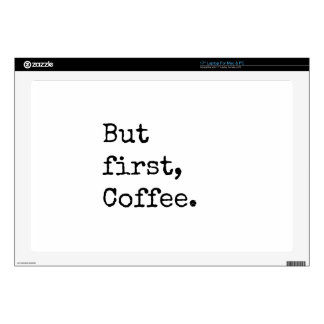 """But First Coffee Decal For 17"""" Laptop"""