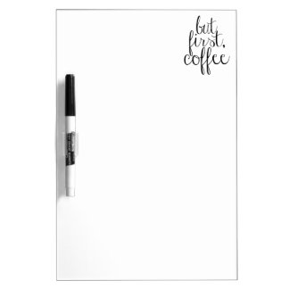 But First, Coffee Dry Erase Board