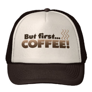 But First COFFEE Mesh Hats