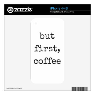 But First, Coffee Humor Illustration Design iPhone 4S Decal
