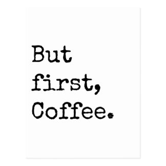 But First Coffee Postcard