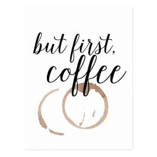 But First, Coffee Postcard
