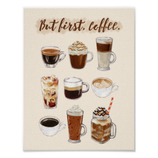 """""""But first, coffee"""" Poster"""