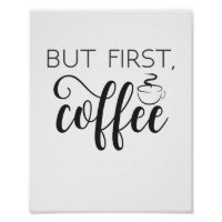 But First Coffee Print Wall Art, Kitchen Poster