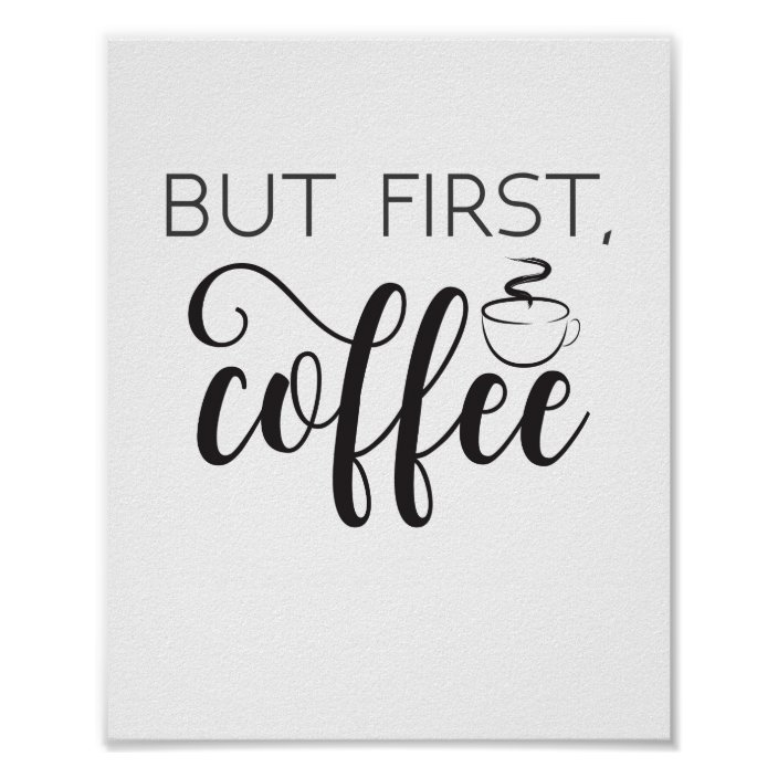 But First Coffee Cooking Enthusiasts Kitchen Prints Typography Poster Wall Décor