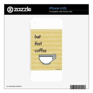 But First Coffee Skin For iPhone 4S