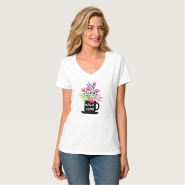 frankiesdaughter But First Coffee w/ Watercolor Roses Tee Shirt