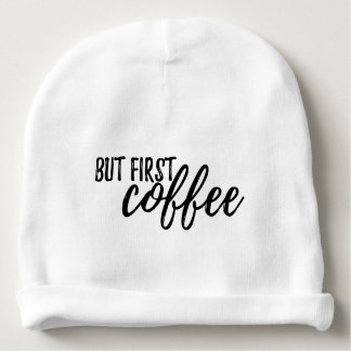 """""""But First, Coffee"""" Winter Hat"""