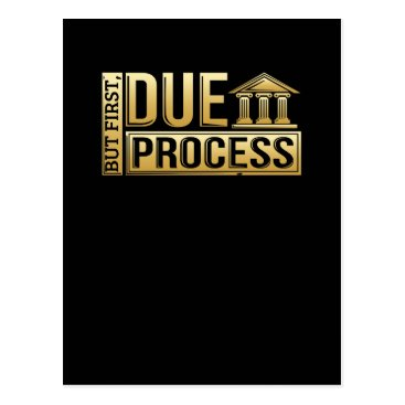 But First, Due Process Lawyer & Attorney Postcard