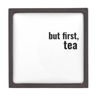 but first, tea bold typography jewelry box