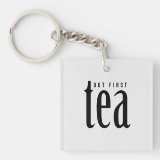 But First Tea Keychain