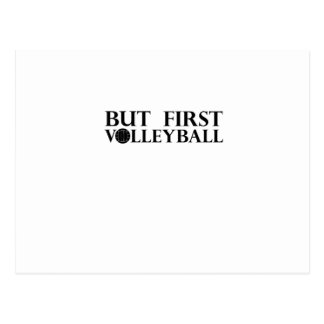But First Volleyball - Volleyball Funny Postcard