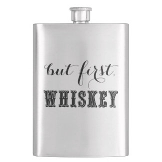 But First, Whiskey Flask