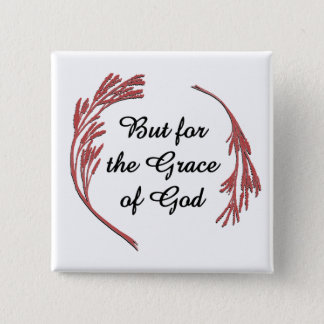 But for the Grace of God Button