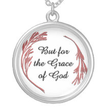 But for the Grace of God Silver Plated Necklace