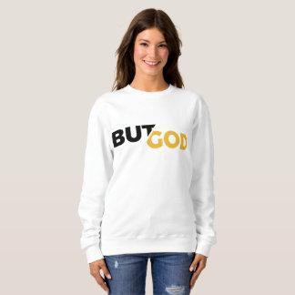 But God Sweatshirt