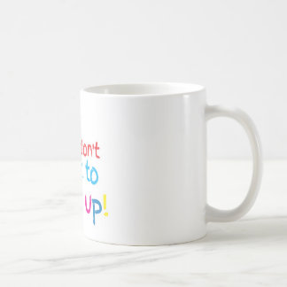 But, I Don't want to grow up! cute family baby Coffee Mug