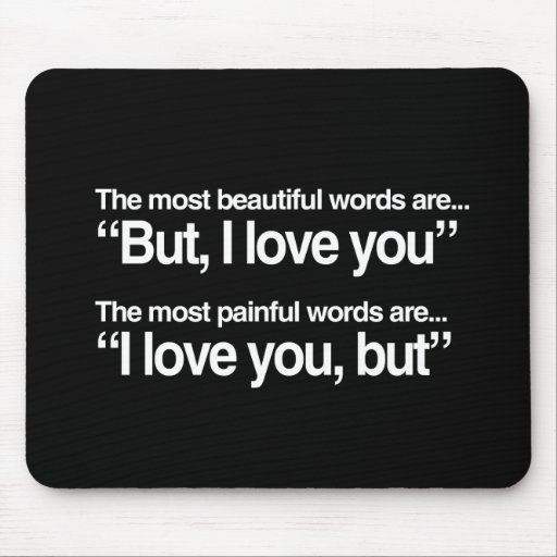 BUT, I LOVE YOU MOUSE PAD