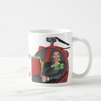 But It Ain't His Money! Coffee Mug