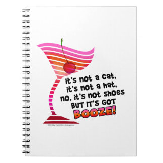 ... but it's got BOOZE! Spiral Notebook